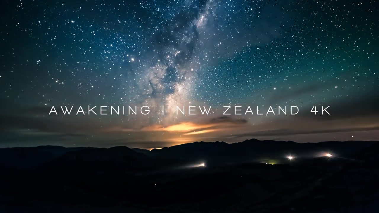 延时摄影AWAKENING _ NEW ZEALAND 4K ULTRA HD